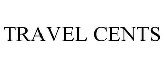 mark for TRAVEL CENTS, trademark #78655189