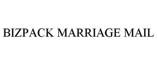 mark for BIZPACK MARRIAGE MAIL, trademark #78655860