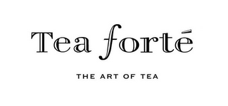 mark for TEA FORTÉ THE ART OF TEA, trademark #78656370