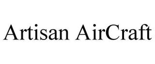 mark for ARTISAN AIRCRAFT, trademark #78658337