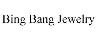 mark for BING BANG JEWELRY, trademark #78659673