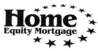 mark for HOME EQUITY MORTGAGE, trademark #78659940