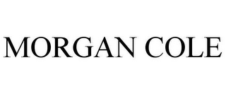 mark for MORGAN COLE, trademark #78659964