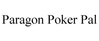mark for PARAGON POKER PAL, trademark #78661097