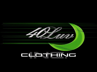 mark for 40 LUV CLOTHING INC., trademark #78664979