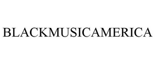 mark for BLACKMUSICAMERICA, trademark #78666981