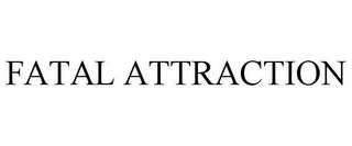 mark for FATAL ATTRACTION, trademark #78667260