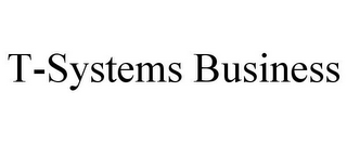 mark for T-SYSTEMS BUSINESS, trademark #78667424