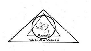 "mark for PYRAMIDAL ""WISDOM-BOOK"" COLLECTION, trademark #78668665"