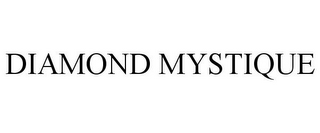 mark for DIAMOND MYSTIQUE, trademark #78669309