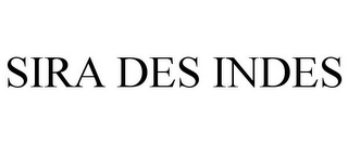 mark for SIRA DES INDES, trademark #78670144