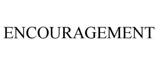 mark for ENCOURAGEMENT, trademark #78671941