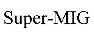 mark for SUPER-MIG, trademark #78672231