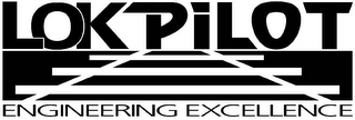 mark for LOKPILOT ENGINEERING EXCELLENCE, trademark #78673240
