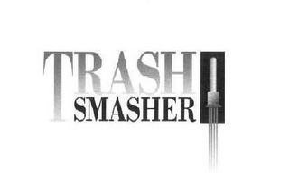 mark for TRASH SMASHER, trademark #78673484