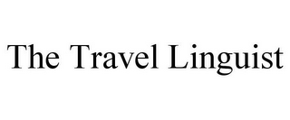 mark for THE TRAVEL LINGUIST, trademark #78673548
