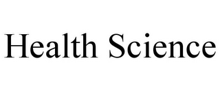 mark for HEALTH SCIENCE, trademark #78674185