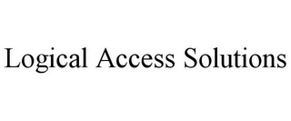 mark for LOGICAL ACCESS SOLUTIONS, trademark #78674547