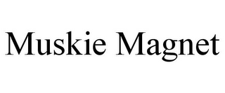 mark for MUSKIE MAGNET, trademark #78675390