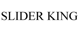 mark for SLIDER KING, trademark #78675623