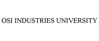 mark for OSI INDUSTRIES UNIVERSITY, trademark #78677821