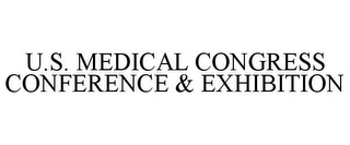 mark for U.S. MEDICAL CONGRESS CONFERENCE & EXHIBITION, trademark #78681841