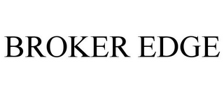 mark for BROKER EDGE, trademark #78681960