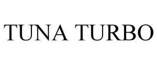 mark for TUNA TURBO, trademark #78682814