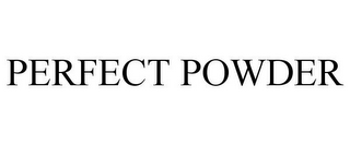 mark for PERFECT POWDER, trademark #78682834