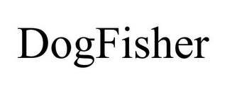 mark for DOGFISHER, trademark #78682973