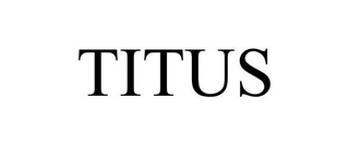 mark for TITUS, trademark #78684986