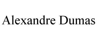 mark for ALEXANDRE DUMAS, trademark #78685245