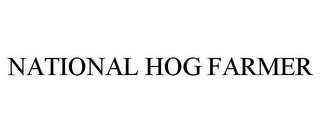 mark for NATIONAL HOG FARMER, trademark #78685573
