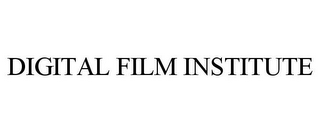mark for DIGITAL FILM INSTITUTE, trademark #78685608