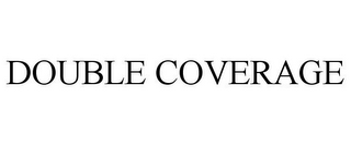 mark for DOUBLE COVERAGE, trademark #78688034