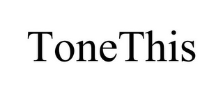 mark for TONETHIS, trademark #78691061