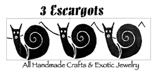 mark for 3 ESCARGOTS ALL HANDMADE CRAFTS & EXOTIC JEWELRY, trademark #78691997