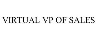 mark for VIRTUAL VP OF SALES, trademark #78692127