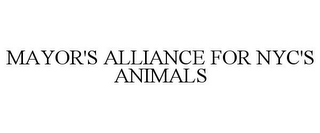 mark for MAYOR'S ALLIANCE FOR NYC'S ANIMALS, trademark #78693423