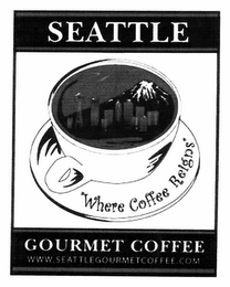 "mark for SEATTLE GOURMET COFFEE ""WHERE COFFEE REIGNS"" WWW.SEATTLEGOURMETCOFFEE.COM, trademark #78693510"