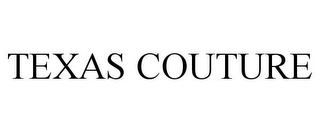 mark for TEXAS COUTURE, trademark #78694378