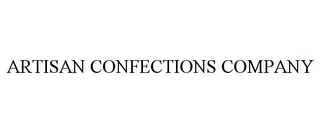 mark for ARTISAN CONFECTIONS COMPANY, trademark #78696411