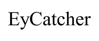 mark for EYCATCHER, trademark #78700110