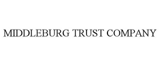 mark for MIDDLEBURG TRUST COMPANY, trademark #78700383