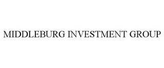 mark for MIDDLEBURG INVESTMENT GROUP, trademark #78700533