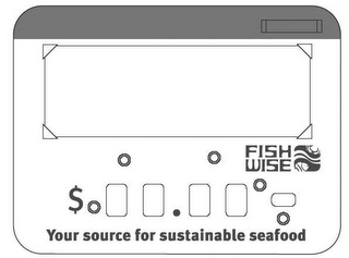 mark for FISH WISE YOUR SOURCE FOR SUSTAINABLE SEAFOOD, trademark #78700927