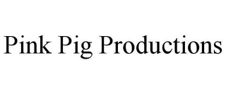 mark for PINK PIG PRODUCTIONS, trademark #78701968