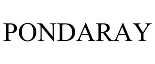 mark for PONDARAY, trademark #78702643