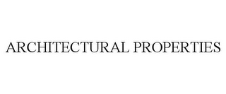 mark for ARCHITECTURAL PROPERTIES, trademark #78704206