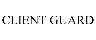 mark for CLIENT GUARD, trademark #78704438